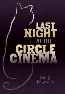Last Night at the Circle Cinema (Hardcover)