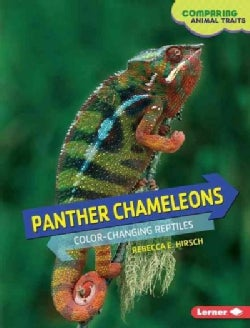 Panther Chameleons: Color-Changing Reptiles (Hardcover)
