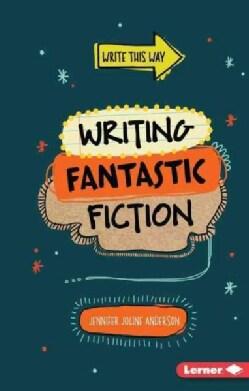 Writing Fantastic Fiction (Paperback)