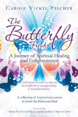 The Butterfly Fields: A Journey of Spiritual Healing and Enlightenment (Paperback)