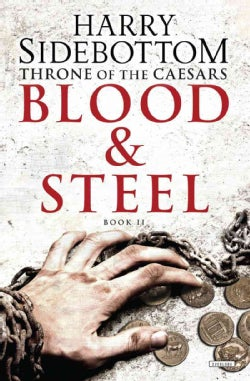 Blood & Steel (Hardcover)