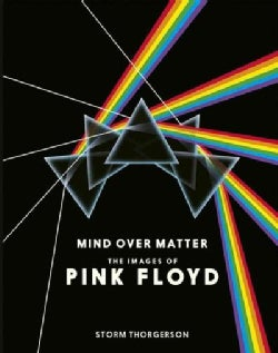 Mind over Matter: The Images of Pink Floyd (Hardcover)