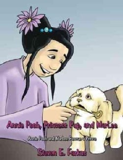 Annie Pooh, Princess Pup, and Marlee: Annie Pooh and Marlee Rescue a Prince (Paperback)