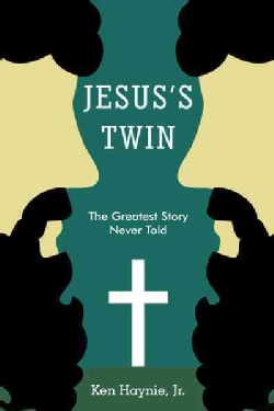 Jesus's Twin: The Greatest Story Never Told (Hardcover)