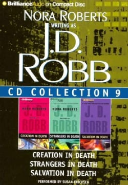 J.D. Robb CD Collection 9: Creation in Death / Strangers in Death / Salvation in Death (CD-Audio)