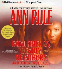 Fatal Friends, Deadly Neighbors And Other True Cases (CD-Audio)