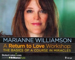 A Return to Love Workshop: The Basics of a Course in Miracles (CD-Audio)