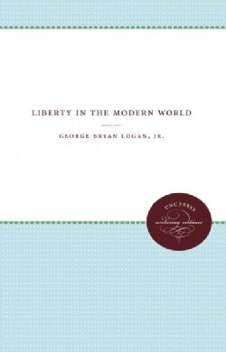 Liberty in the Modern World (Paperback)