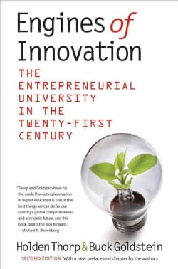 Engines of Innovation: The Entrepreneurial University in the Twenty-First Centuryion (Paperback)