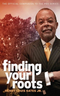 Finding Your Roots: The Official Companion to the PBS Series (Hardcover)