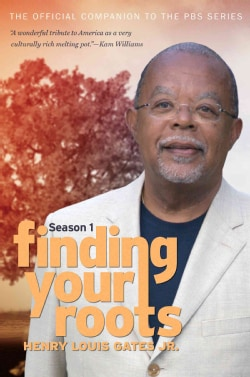 Finding Your Roots: The Official Companion to the PBS Series (Paperback)