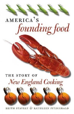 America's Founding Food: The Story of New England Cooking (Paperback)