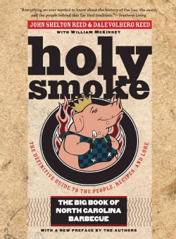 Holy Smoke: The Big Book of North Carolina Barbecue (Paperback)