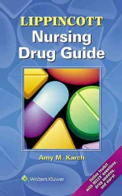 Lippincott Nursing Drug Guide (Paperback)