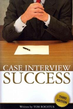 Case Interview Success (Paperback)
