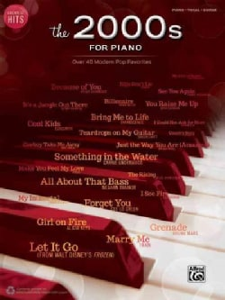 The 2000s for Piano: Over 40 Modern Pop Favorites (Paperback)