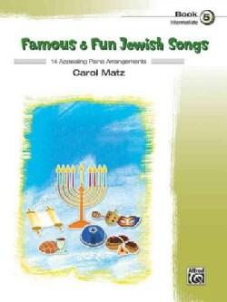Famous & Fun Jewish Songs: 14 Appealing Piano Arrangements, Intermediate (Paperback)