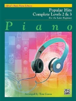 Alfred's Basic Piano Library Popular Hits Complete Levels 2 & 3: For the Later Beginner (Paperback)