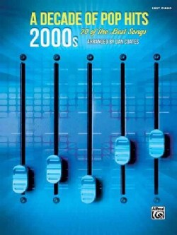 A Decade of Pop Hits, 2000s: 20 of the Best Songs (Paperback)