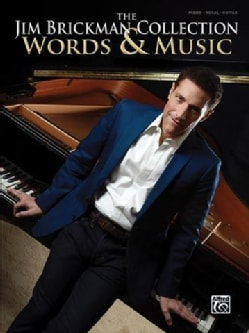 The Jim Brickman Collection, Words & Music: Piano Solo & Piano/Vocal/guitar (Paperback)