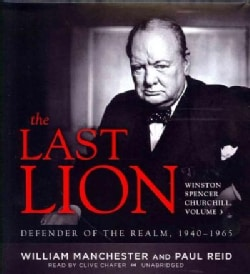 The Last Lion: Winston Spencer Churchill: Defender of the Realm, 1940–1965 (CD-Audio)