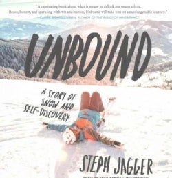 Unbound: A Story of Snow and Self-Discovery (CD-Audio)