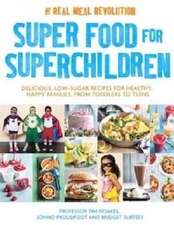 Super Food for Superchildren (Paperback)