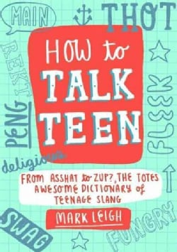 How to Talk Teen (Hardcover)
