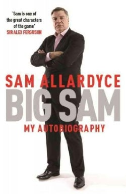 Big Sam: My Autobiography (Paperback)