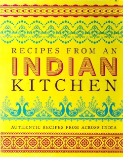Recipes from an Indian Kitchen: Authentic Recipes from Across India (Hardcover)