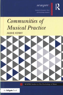 Communities of Musical Practice (Hardcover)
