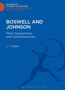 Boswell and Johnson: Their Companions and Contemporaries (Hardcover)