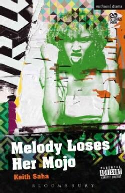 Melody Loses Her Mojo (Paperback)