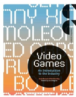 Video Games: An Introduction to the Industry (Paperback)
