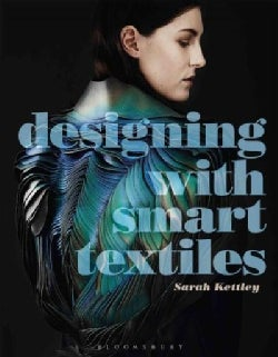 Designing With Smart Textiles (Paperback)