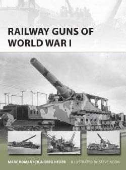 Railway Guns of World War I (Paperback)