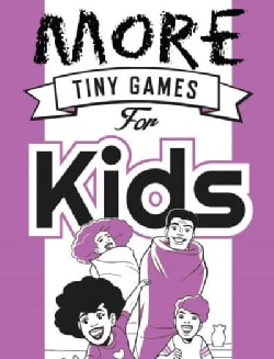 More Tiny Games for Kids (Paperback)