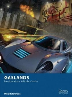 Gaslands: Post-Apocalyptic Vehicular Combat (Paperback)