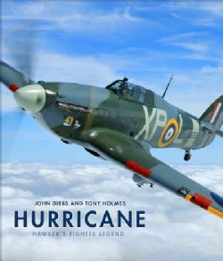 Hurricane: Hawker's Fighter Legend (Hardcover)