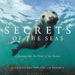Secrets of the Seas: A Journey into the Heart of the Oceans (Hardcover)