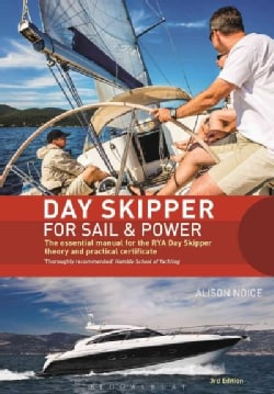 Day Skipper for Sail and Power: The Essential Manual for the Rya Day Skipper Theory and Practical Certificate 3rd... (Hardcover)