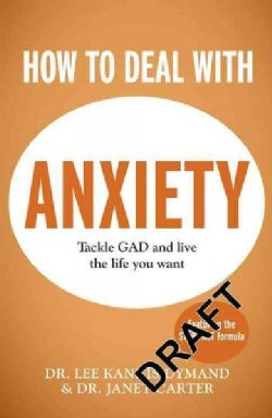 How to Deal With Anxiety (Paperback)