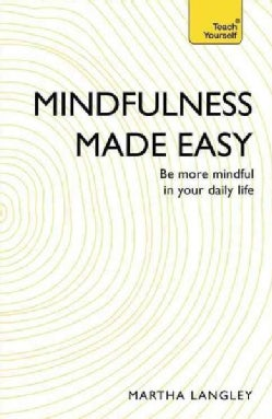Teach Yourself Mindfulness Made Easy (Paperback)