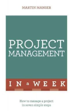 Project Management in a Week (Paperback)