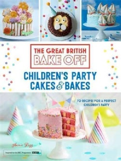 Children's Party Cakes & Bakes: 70 Recipes for a Perfect Children's Party (Hardcover)