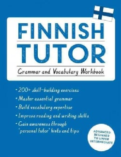Finnish Tutor: Advanced Beginner to Upper Intermediate Course (Paperback)