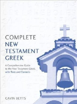 Complete New Testament Greek: Learn to Read, Write and Understand New Testament Greek With Teach Yourself (Paperback)