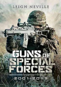 Guns of Special Forces 2001-2015 (Hardcover)