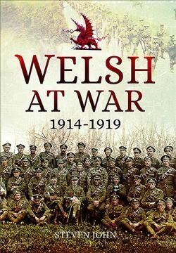 Welsh at War: From Mons to Loos and the Gallipoli Tragedy (Hardcover)