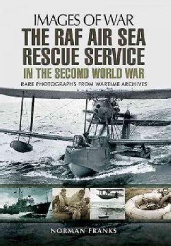 The Raf Air/Sea Rescue Service in the Second World War (Paperback)